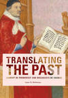 """Translating the Past"" by Anne D. Hedeman (author)"