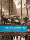 """Photographs of the Past"" by Bertrand Lavedrine (author)"