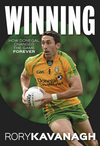 Winning: The Rory Kavanagh Autobiography