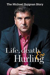 Life, Death and Hurling