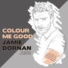 Colour Me Good Jamie...