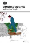 Modern Toss: Mindless Violence Colouring Book