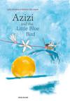 Azizi and the little blue bird