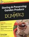 Storing & preserving garden produce for dummies
