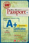 Mike Meyers' CompTIA A+ certification passport (exams 220-901 & 220-902)