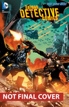 Batman/Detective Comics. Volume 4 Wrath