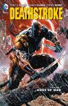Deathstroke. Volume 1 Gods of war