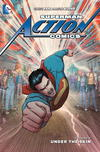 Superman - Action Comics. Volume 7 Under the skin