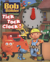 Bob the Builder Tick Tock Clock!