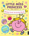 Little Miss Princess: Being Good Activity Book