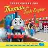 Three cheers for Thomas the Tank Engine