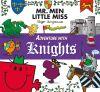 Mr. Men adventure with knights
