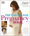 The Day-by-day Pregnancy Book