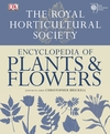The Royal Horticultural Society encyclopedia of plants & flowers