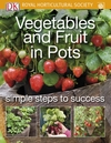 Vegetables and fruit in pots