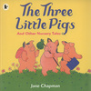 The Three Little Pigs and Other Nursery Tales