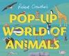Robert Crowther's pop-up world of animals
