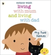 Living with mum and living with dad