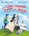 The cow tripped over the moon and other nursery rhyme emergencies