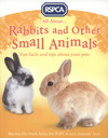 All about ... rabbits and other small animals