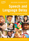 Including children with speech and language delay in the early years foundation stage