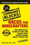 Hacks for Minecrafters. Command blocks