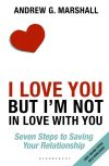 'I love you but I'm not in love with you'