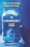 The hummingbird's cage