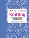 A Little Course in ... Knitting