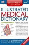 The British Medical Association illustrated medical dictionary