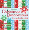 Christmas decorations to cut, fold & stick