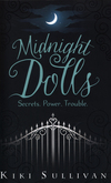 Midnight dolls