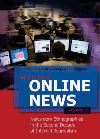Making online news. Volume 2 Newsroom ethnographies in the second decade of internet journalism