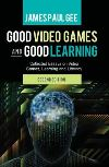 Good video games and good learning
