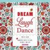 Dream Laugh Dance:...