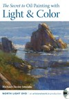 The Secret to Oil Painting with Light & Color