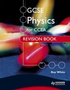 GCSE physics for CCEA. Revision book
