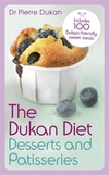 The Dukan Diet. Desserts and patisseries