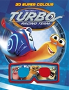Turbo: Turbo 3d Super Colour