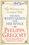 The women of the cousins' war. The real white queen and her rivals