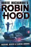 Robin Hood - hacking, heists & flaming arrows