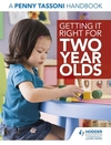 Getting it right for two year olds