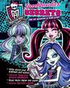 MONSTER HIGH SPOOKTACULAR SECRETS