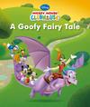 Disney Junior Mickey Mouse Clubhouse A Goofy Fairy Tale