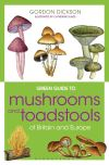 Mushrooms and toadstools of Britain and Europe