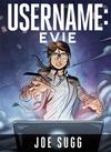 Username, Evie