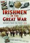 Irishmen in the Great War 1914-1918 1915