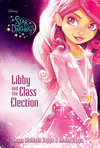 Disney Star Darlings: Libby and the Class Election