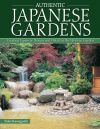 Jacket Image For: Authentic Japanese Gardens