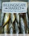 Jacket Image For: Billingsgate Market Fish & Shellfish Cookbook
